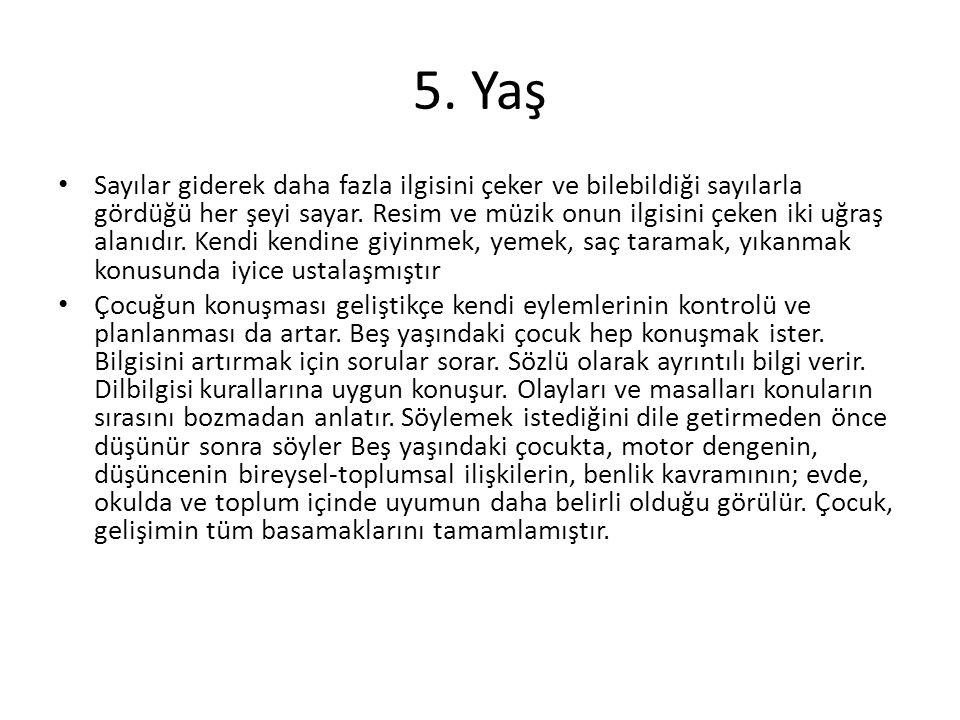 5. Yaş