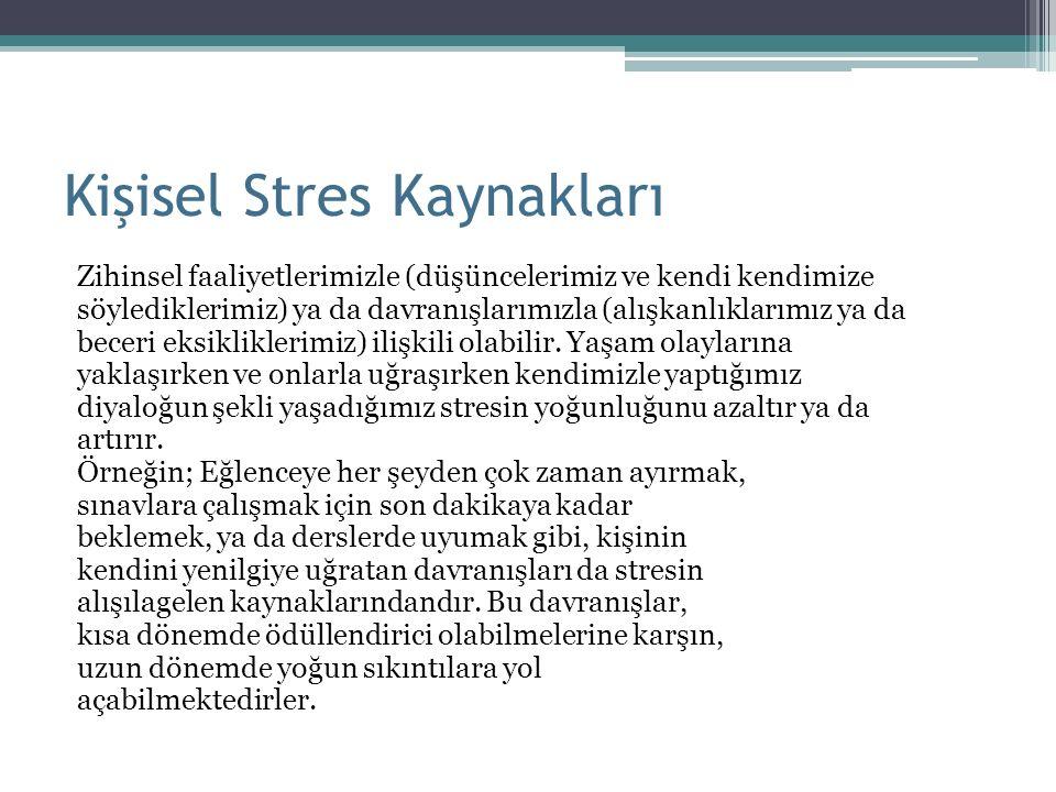 Kişisel Stres Kaynakları