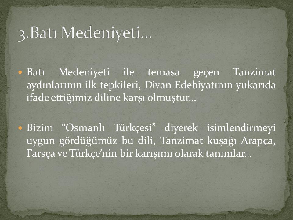 3.Batı Medeniyeti…