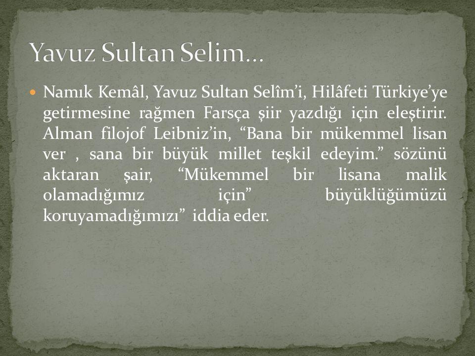 Yavuz Sultan Selim…