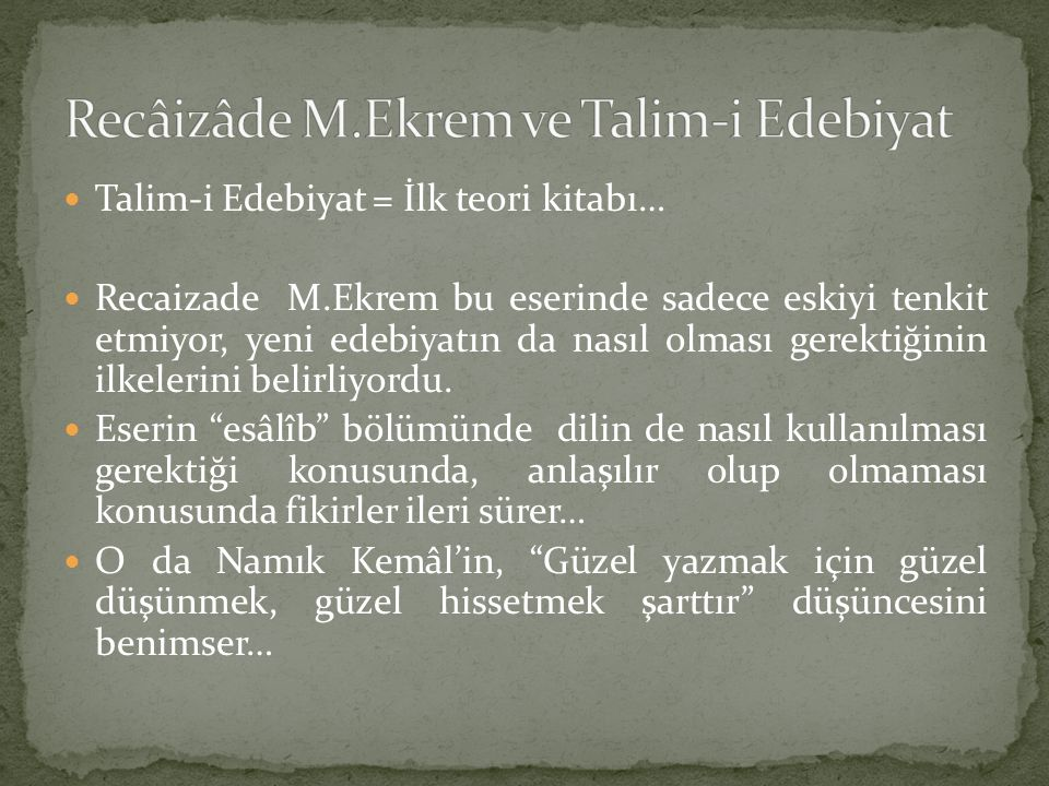 Recâizâde M.Ekrem ve Talim-i Edebiyat