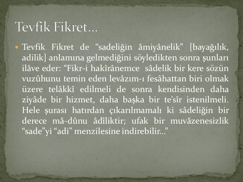 Tevfik Fikret…