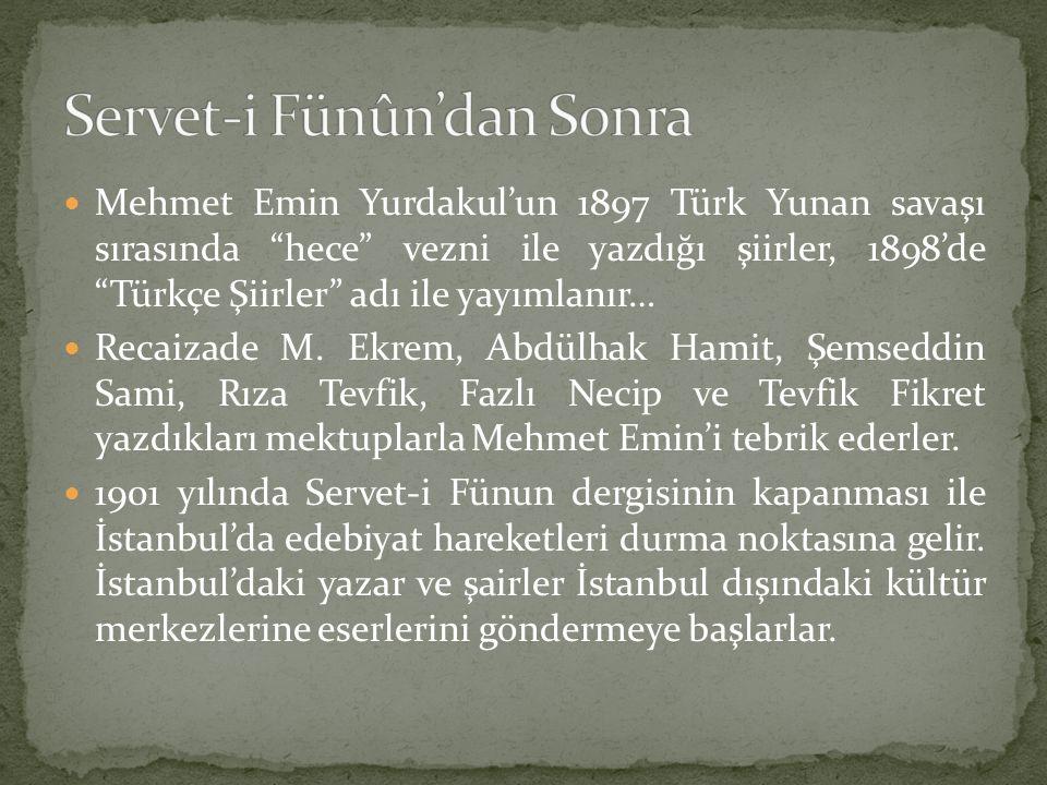 Servet-i Fünûn'dan Sonra