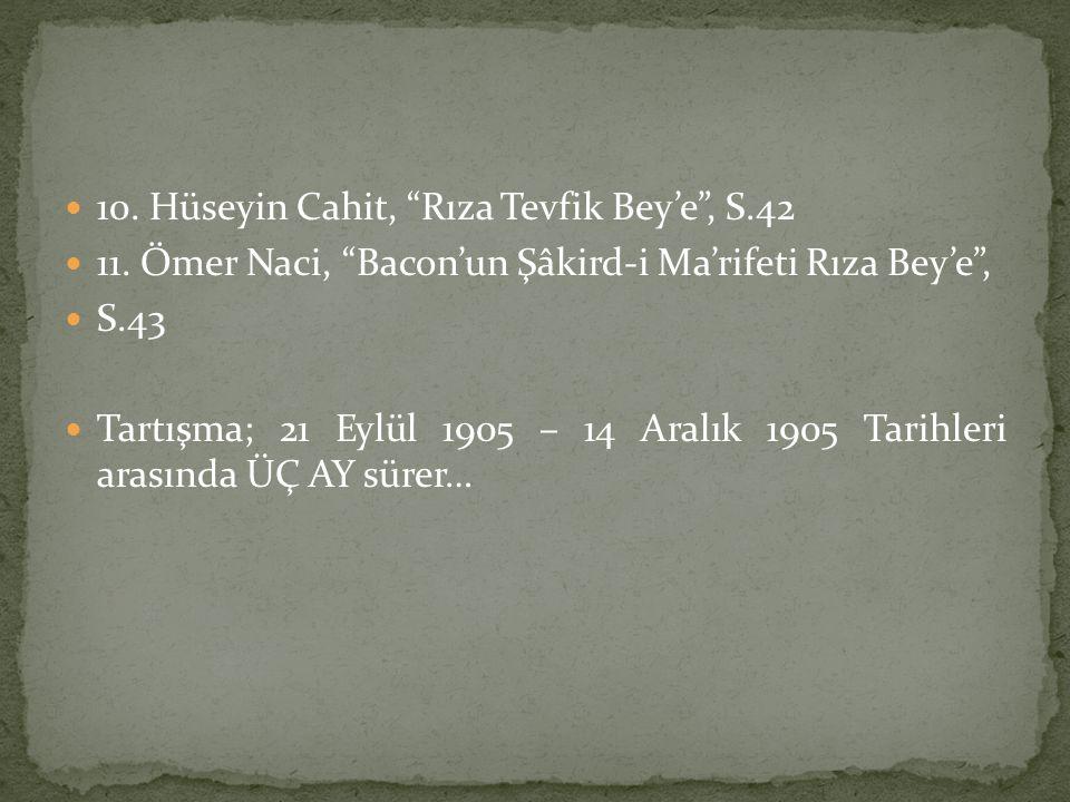 10. Hüseyin Cahit, Rıza Tevfik Bey'e , S.42