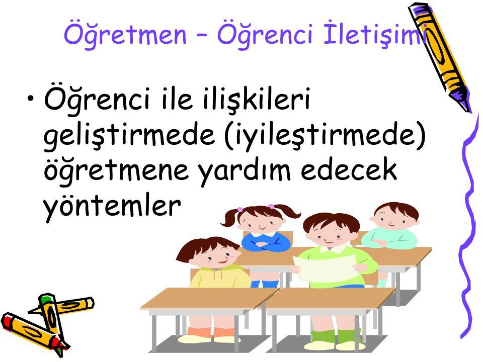 Öğretmen – Öğrenci İletişimi