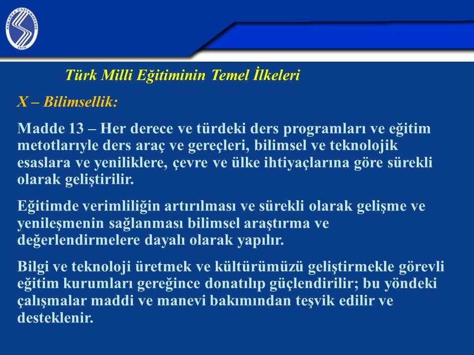 Türk Milli Eğitiminin Temel İlkeleri X – Bilimsellik: