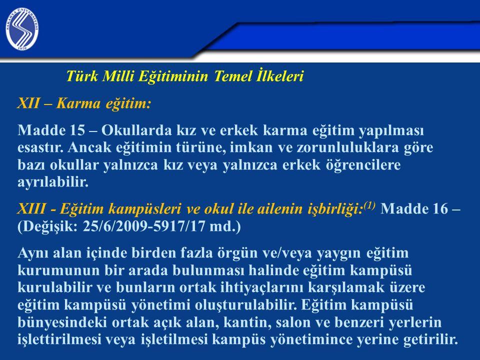 Türk Milli Eğitiminin Temel İlkeleri XII – Karma eğitim:
