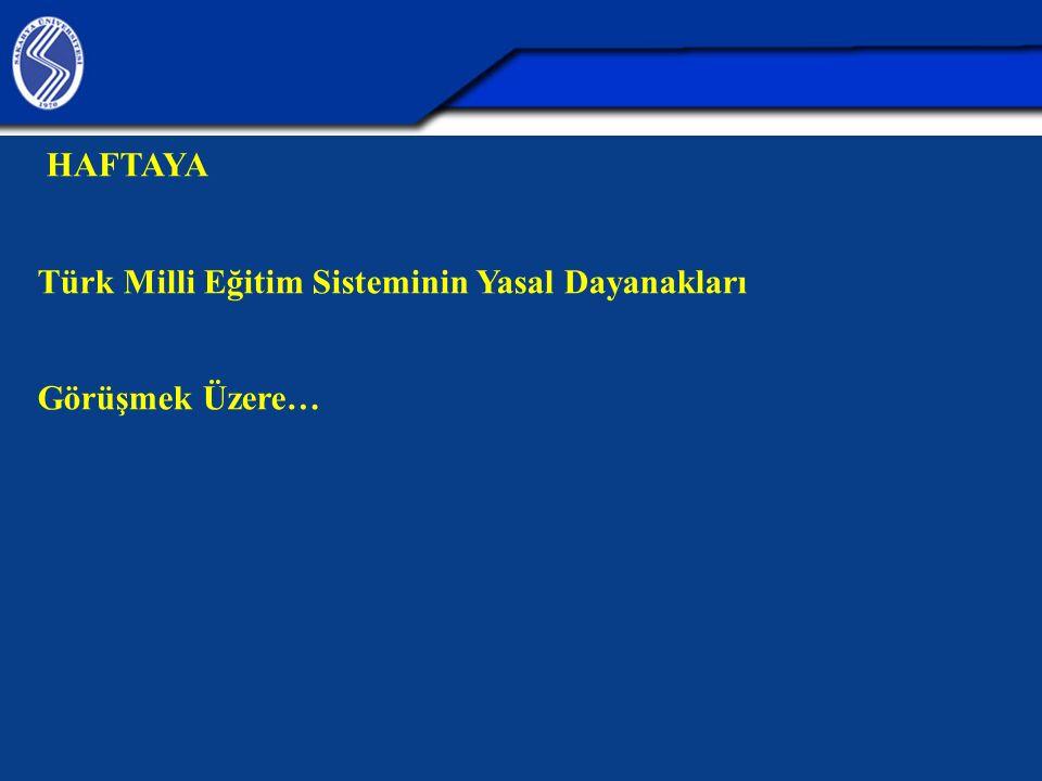 Türk Milli Eğitim Sisteminin Yasal Dayanakları