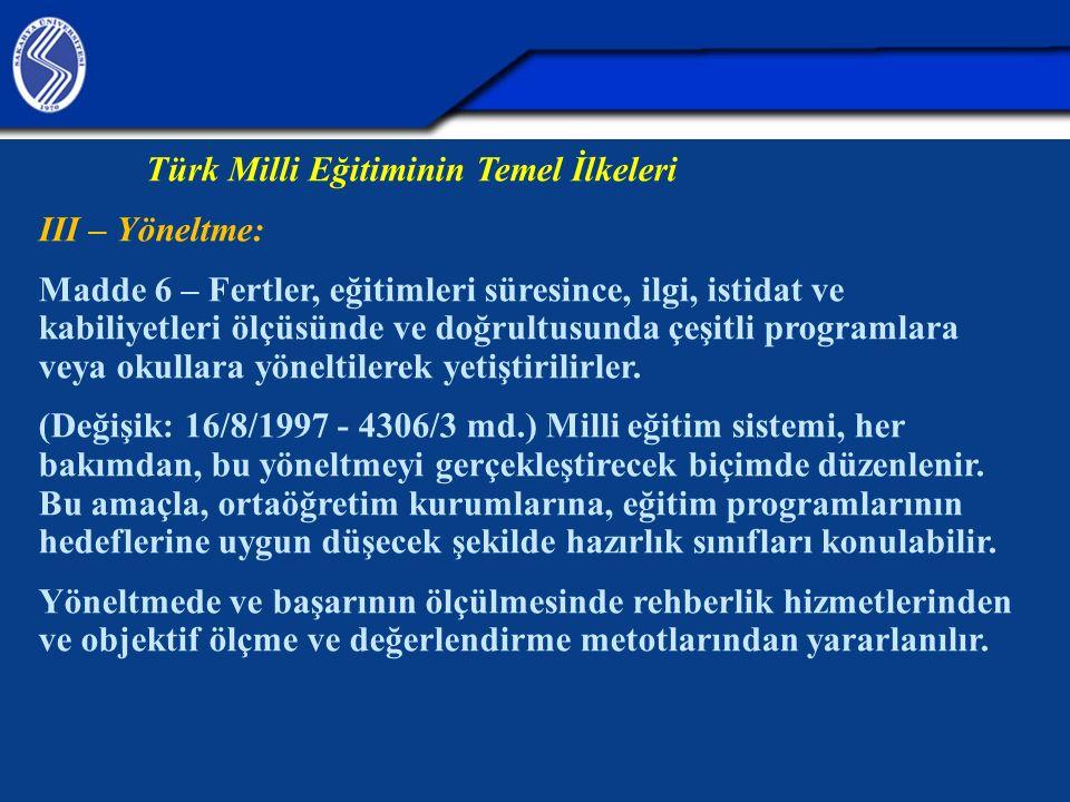Türk Milli Eğitiminin Temel İlkeleri III – Yöneltme: