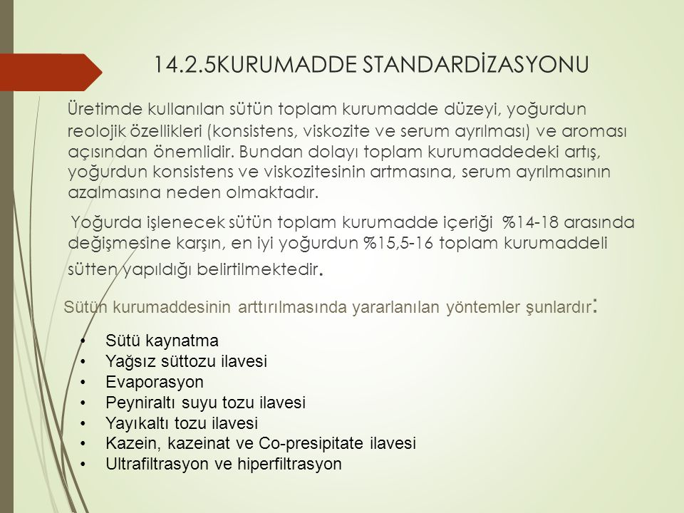 14.2.5KURUMADDE STANDARDİZASYONU