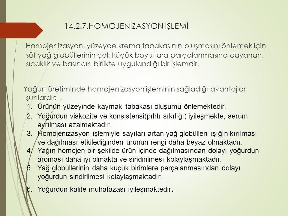 14.2.7.HOMOJENİZASYON İŞLEMİ