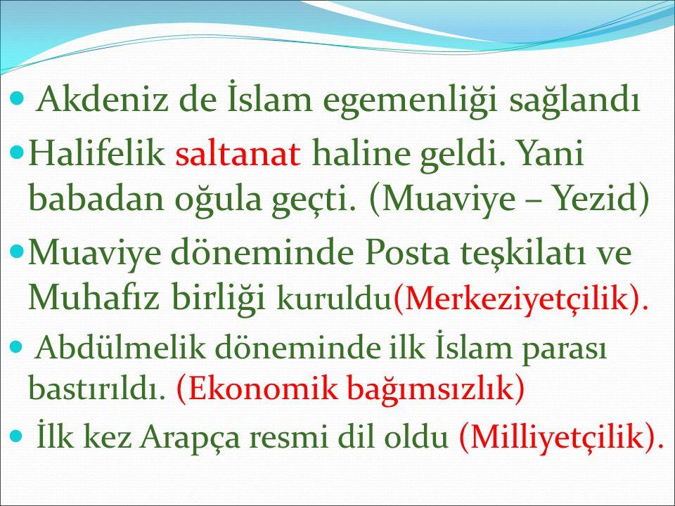 Akdeniz de İslam egemenliği sağlandı