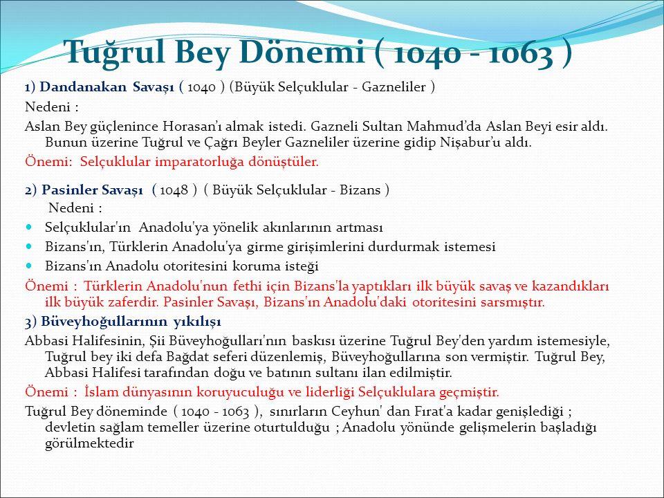 Tuğrul Bey Dönemi ( 1040 - 1063 ) 1) Dandanakan Savaşı ( 1040 ) (Büyük Selçuklular - Gazneliler ) Nedeni :