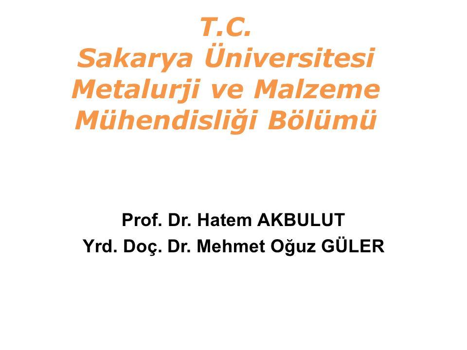 T.C. Sakarya Üniversitesi Metalurji ve Malzeme Mühendisliği Bölümü