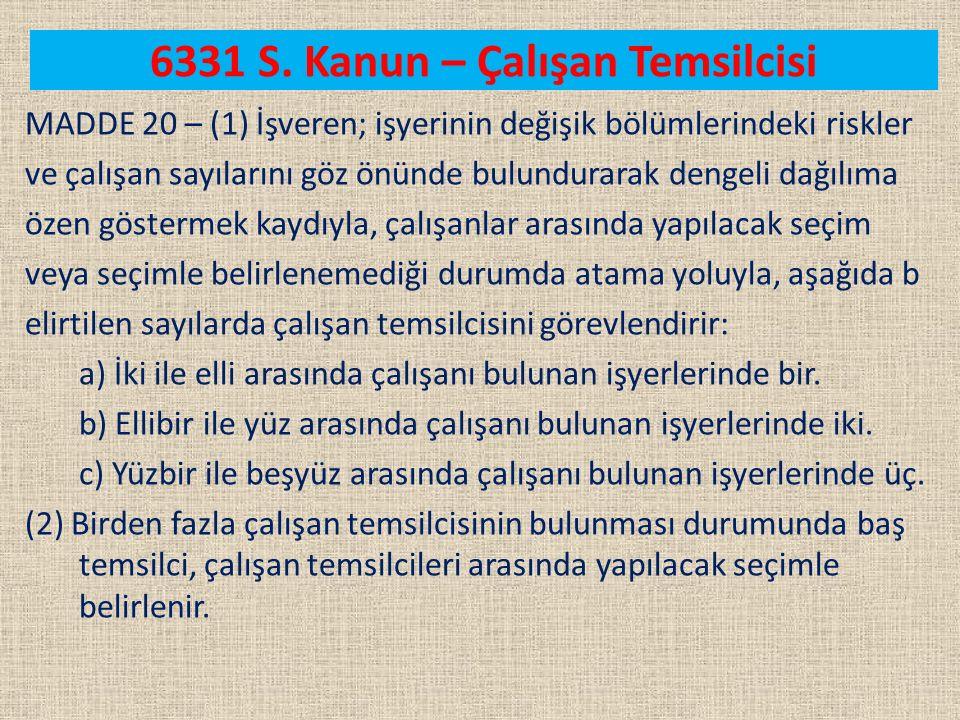 6331 S. Kanun – Çalışan Temsilcisi