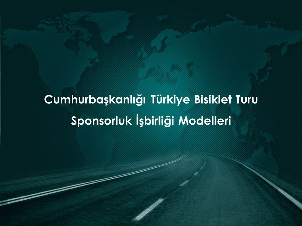 Cumhurbaşkanlığı Türkiye Bisiklet Turu Sponsorluk İşbirliği Modelleri