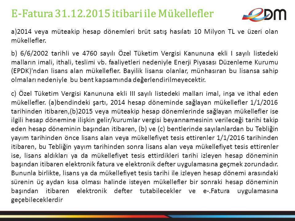E-Fatura 31.12.2015 itibari ile Mükellefler