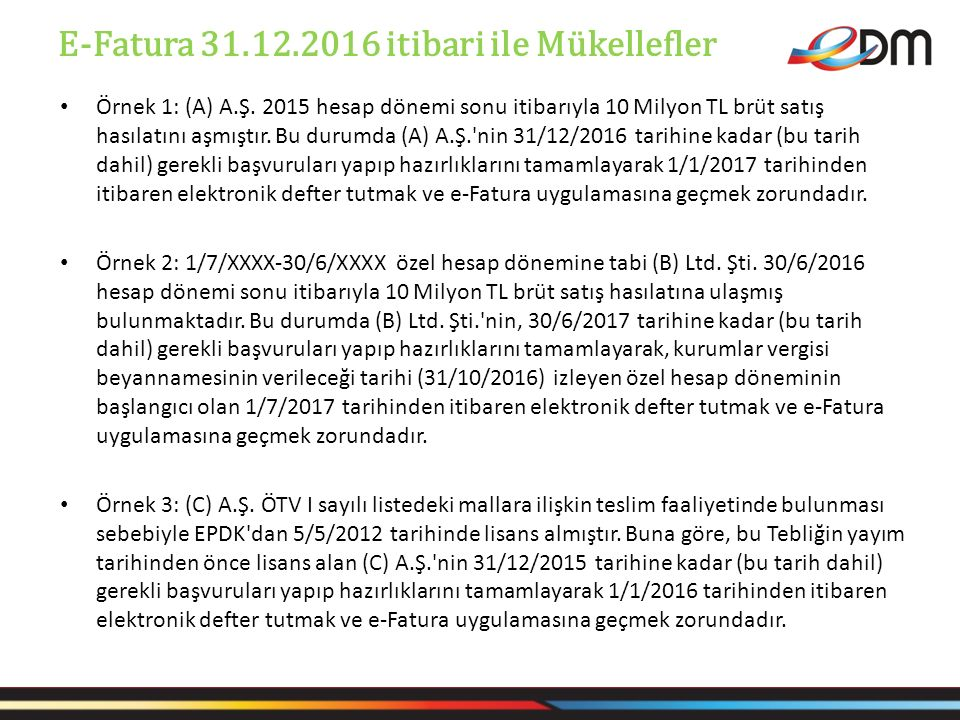 E-Fatura 31.12.2016 itibari ile Mükellefler