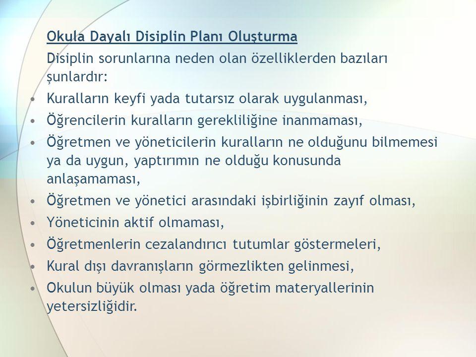 Disiplin sorunlarına neden olan özelliklerden bazıları şunlardır:
