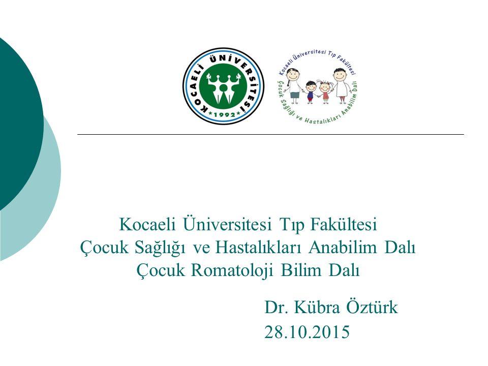 Kocaeli Üniversitesi Tıp Fakültesi Çocuk Sağlığı ve Hastalıkları Anabilim Dalı Çocuk Romatoloji Bilim Dalı