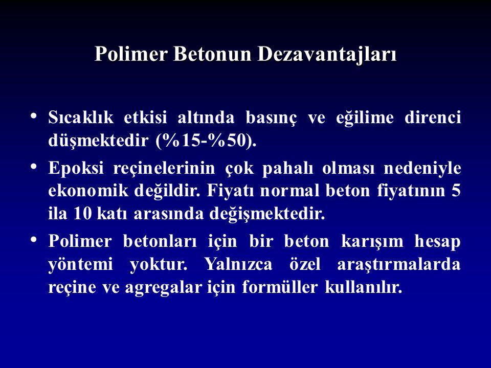 Polimer Betonun Dezavantajları