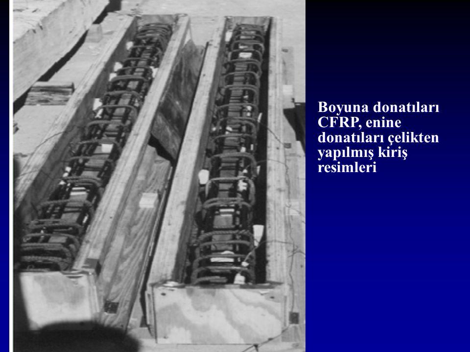 Boyuna donatıları CFRP, enine donatıları çelikten yapılmış kiriş resimleri