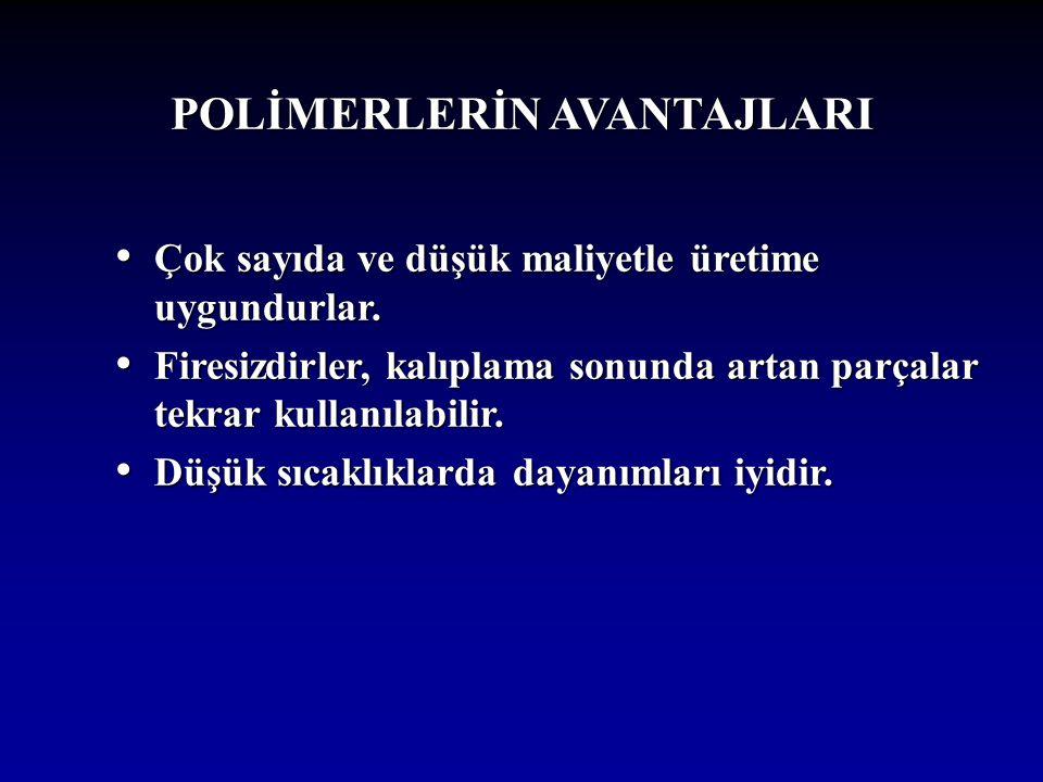 POLİMERLERİN AVANTAJLARI