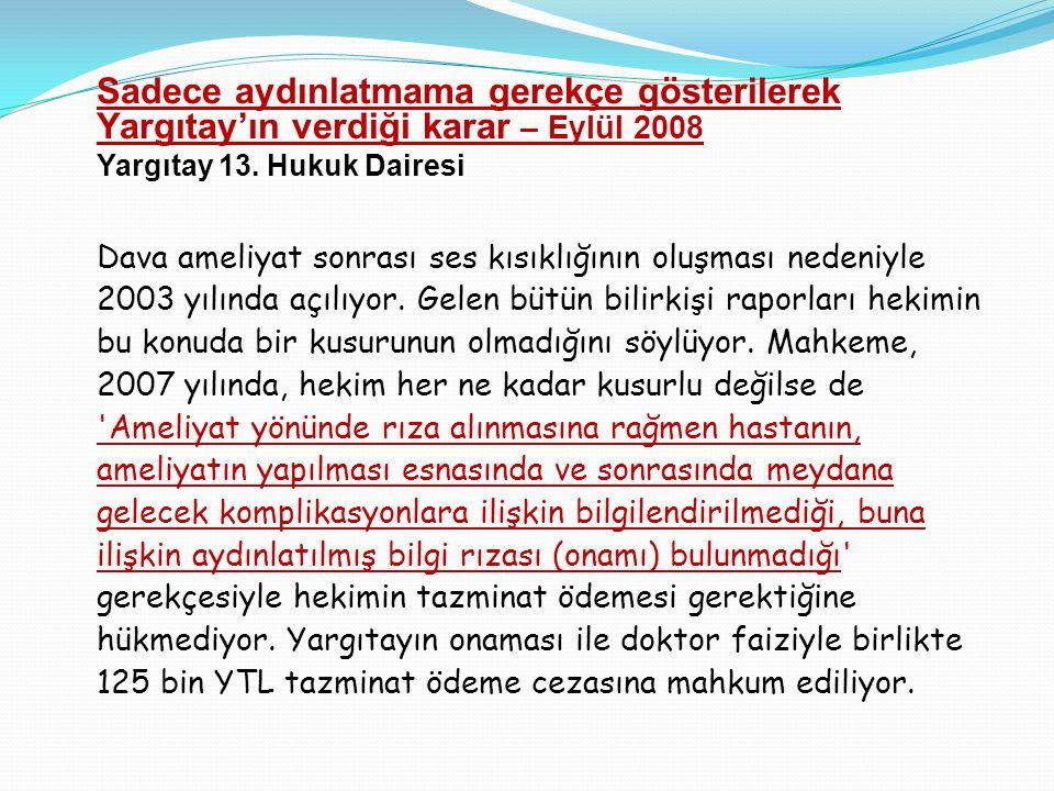 Sadece aydınlatmama gerekçe gösterilerek Yargıtay'ın verdiği karar – Eylül 2008