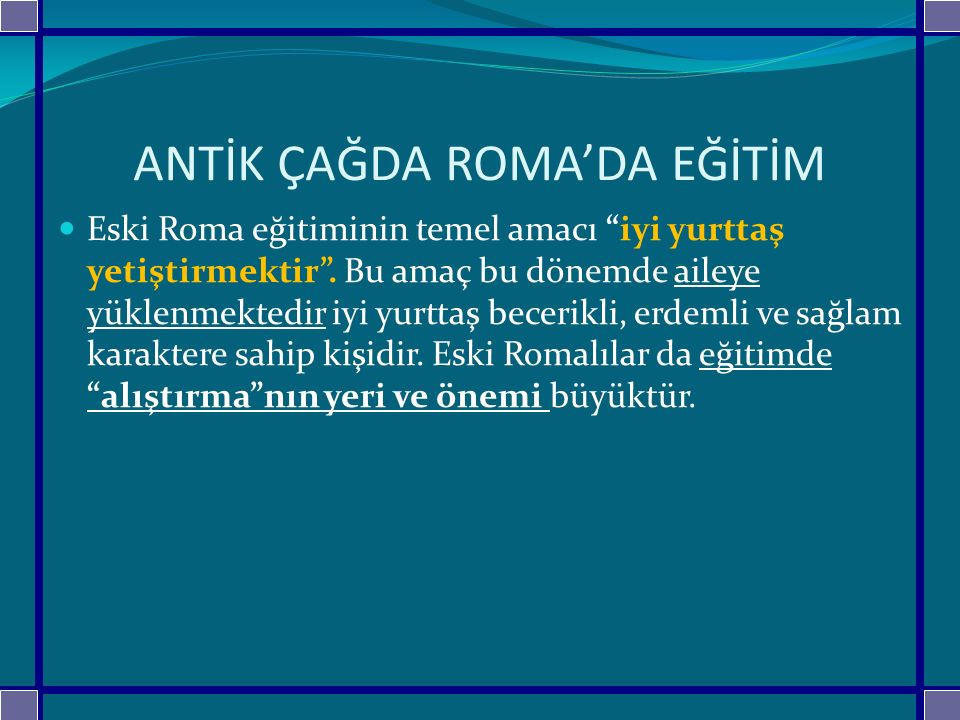 ANTİK ÇAĞDA ROMA'DA EĞİTİM