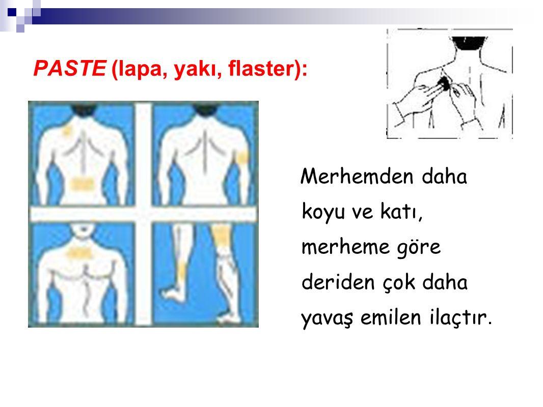 PASTE (lapa, yakı, flaster):