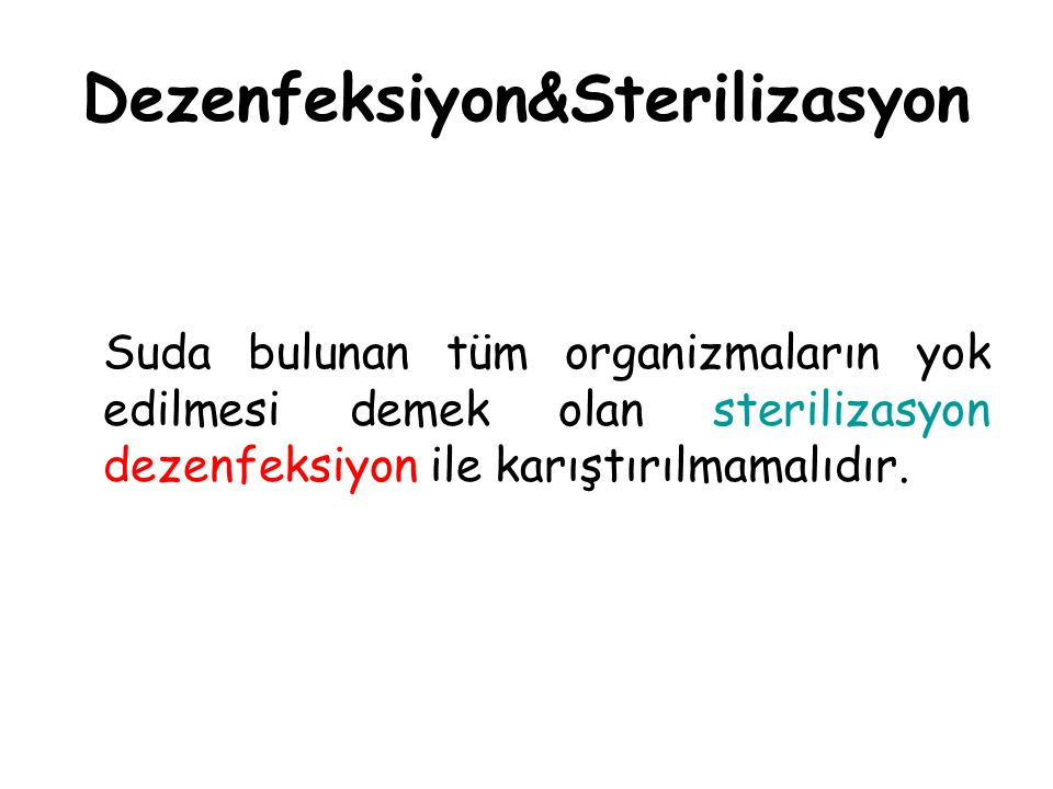Dezenfeksiyon&Sterilizasyon