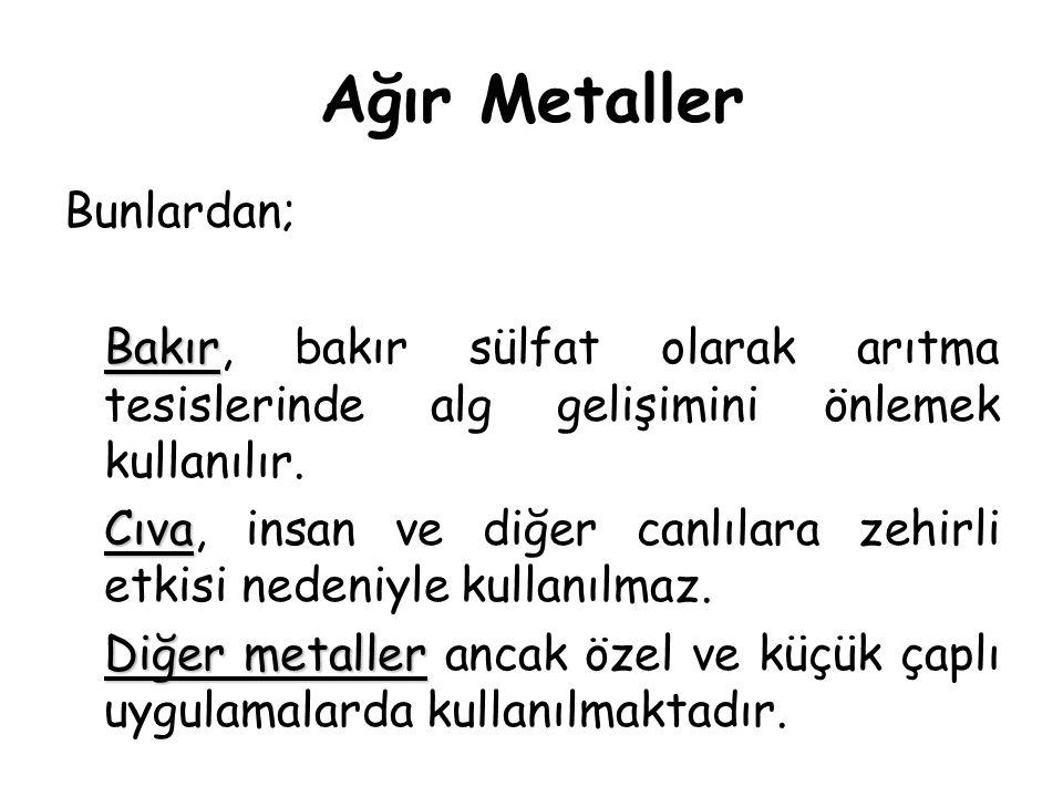 Ağır Metaller Bunlardan;