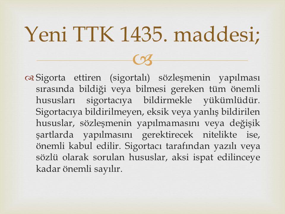 Yeni TTK 1435. maddesi;