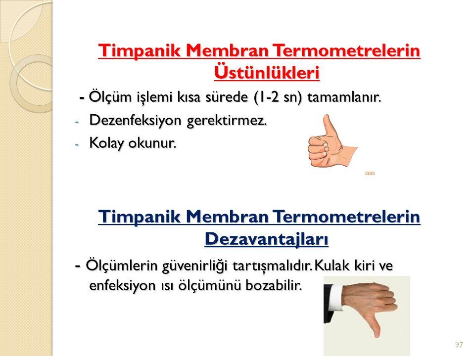 Timpanik Membran Termometrelerin Üstünlükleri