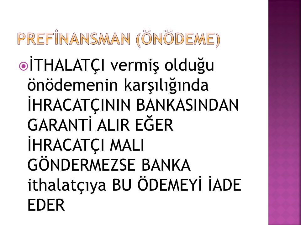PREFİNANSMAN (ÖNÖDEME)