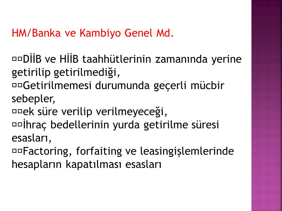 HM/Banka ve Kambiyo Genel Md.