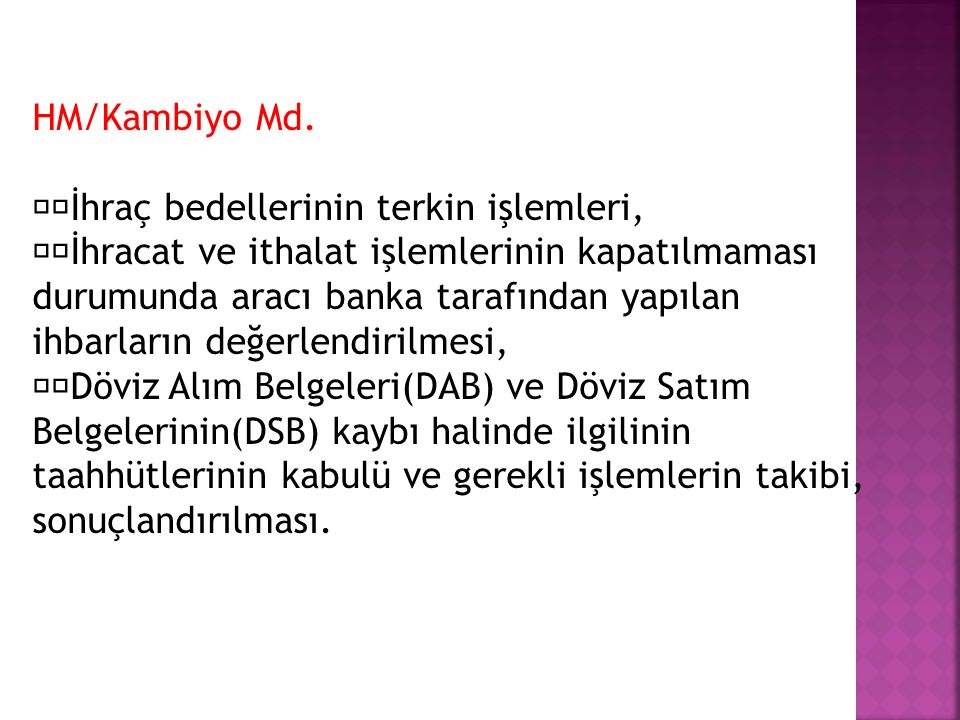 HM/Kambiyo Md. İhraç bedellerinin terkin işlemleri,
