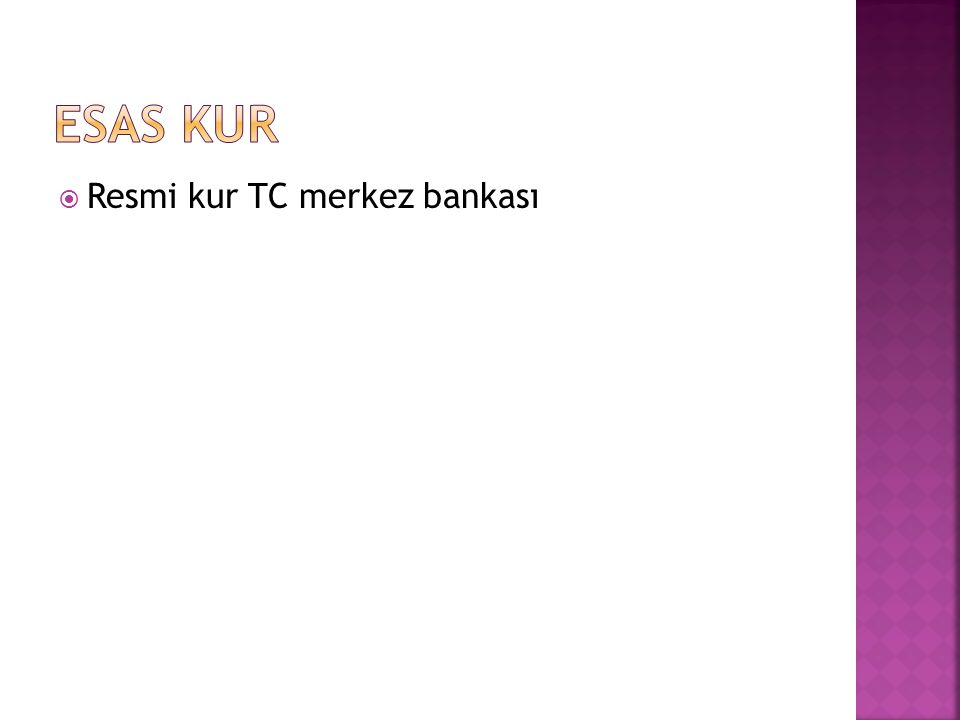 Esas kur Resmi kur TC merkez bankası