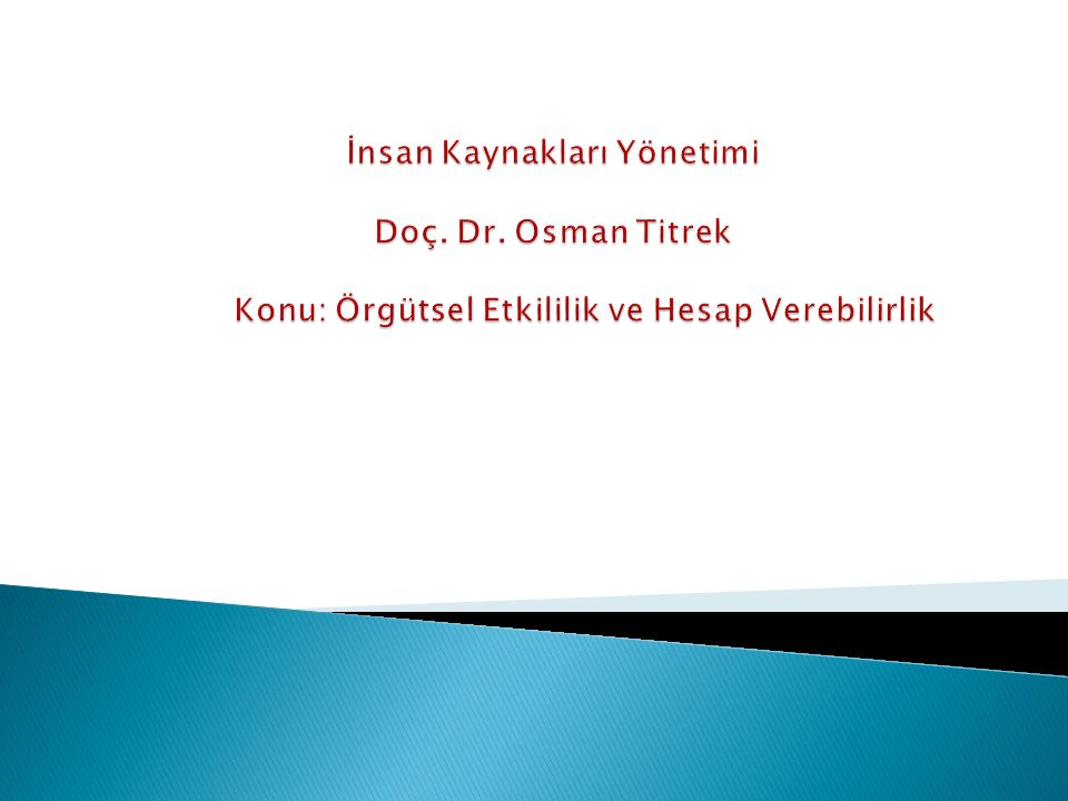 İnsan Kaynakları Yönetimi Doç. Dr
