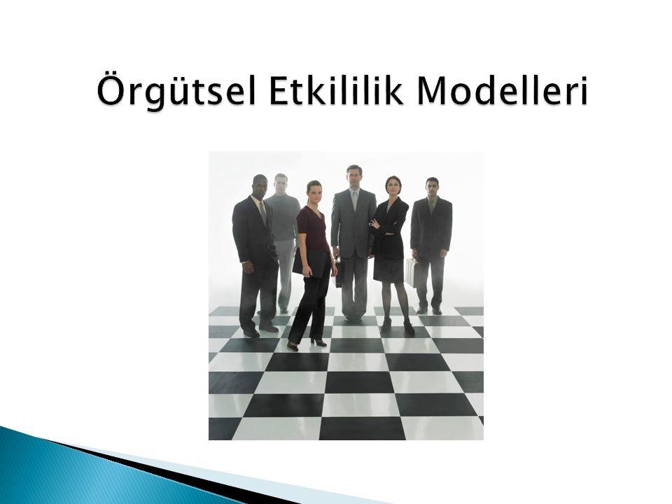 Örgütsel Etkililik Modelleri