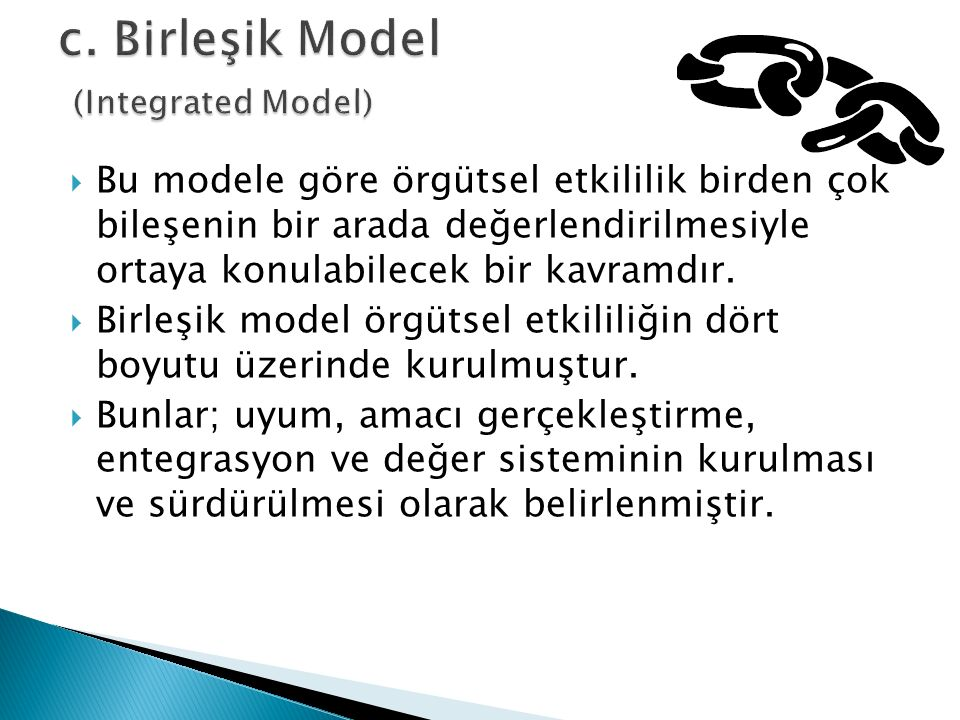 c. Birleşik Model (Integrated Model)