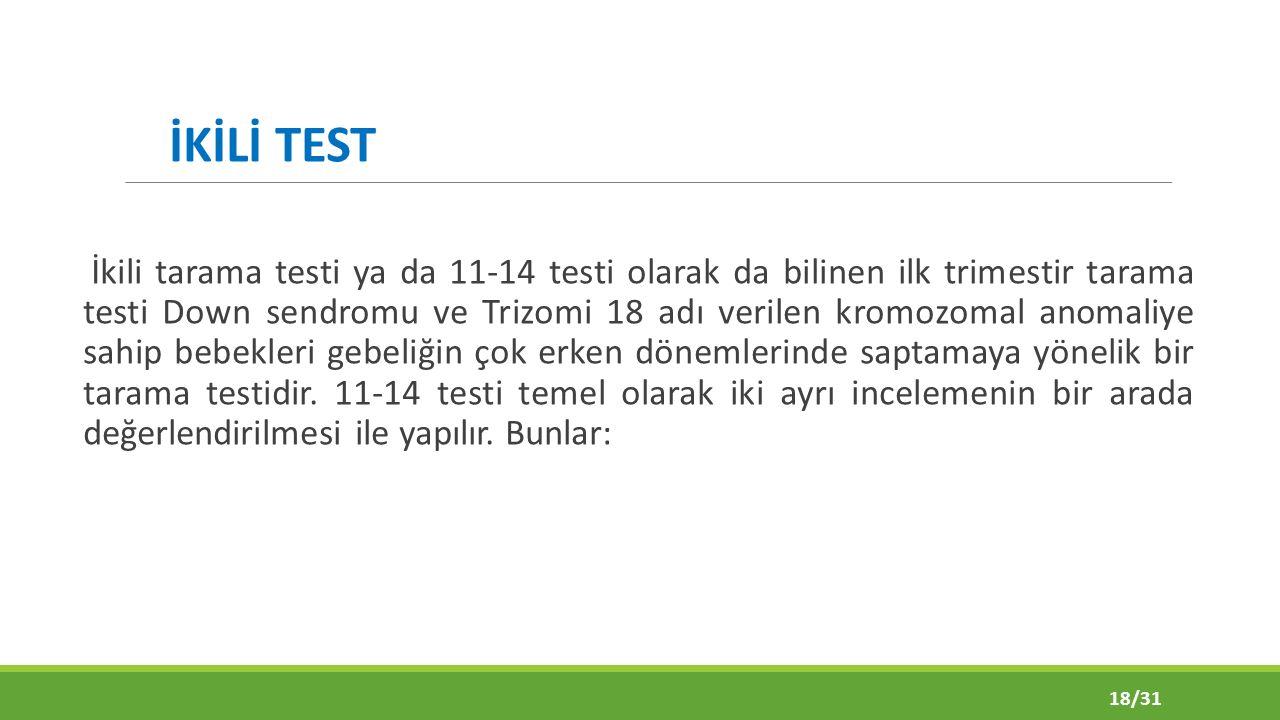 İKİLİ TEST