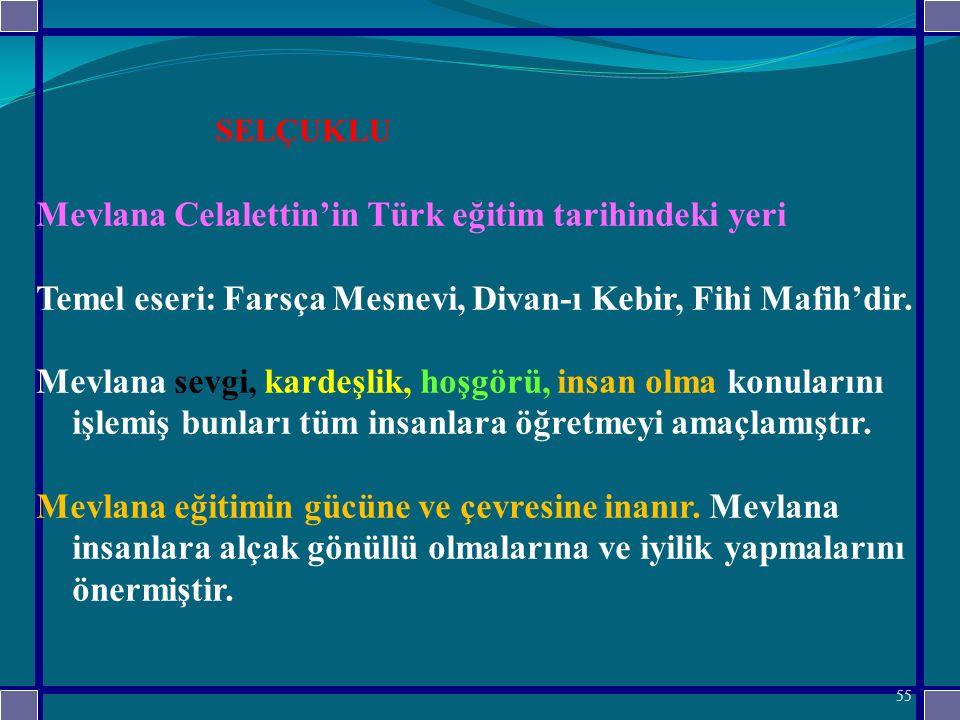 Mevlana Celalettin'in Türk eğitim tarihindeki yeri