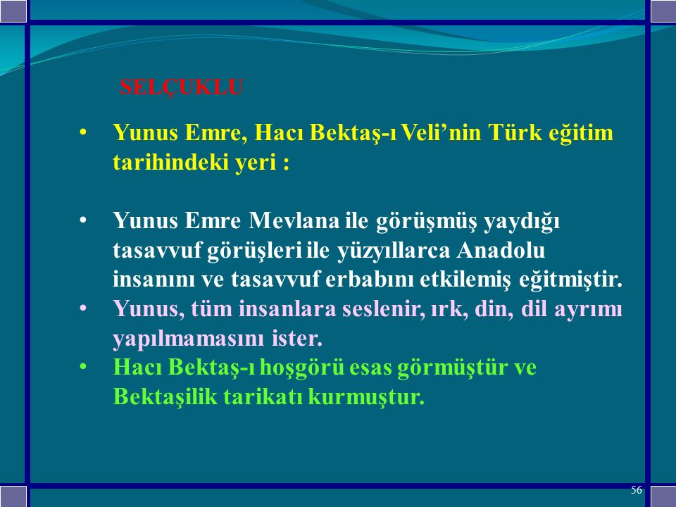 Yunus Emre, Hacı Bektaş-ı Veli'nin Türk eğitim tarihindeki yeri :