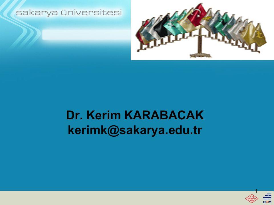 Dr. Kerim KARABACAK kerimk@sakarya.edu.tr