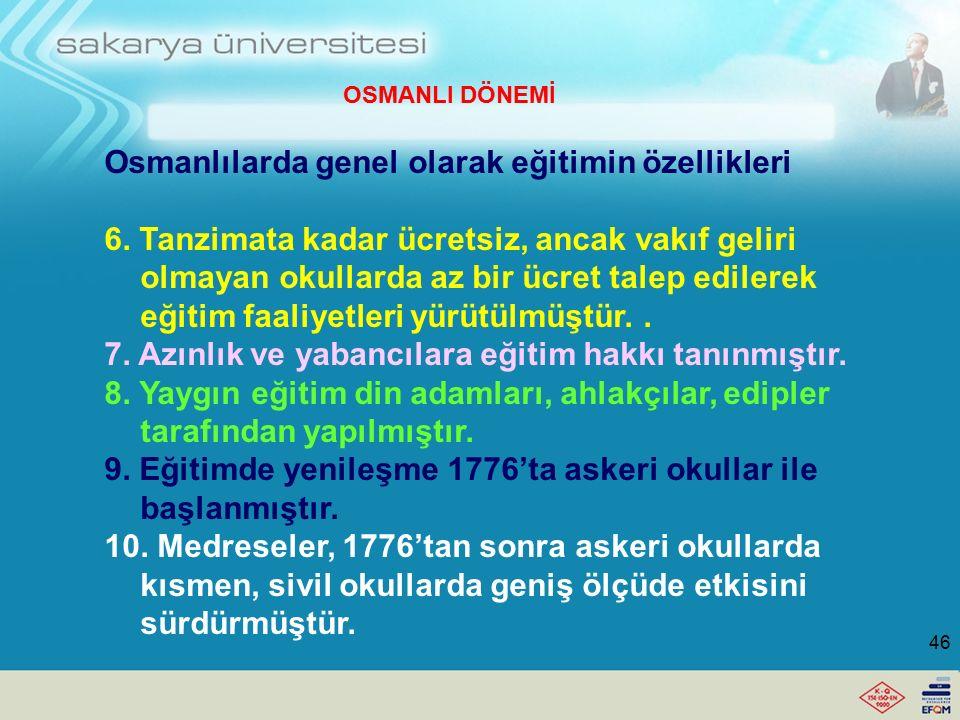 Osmanlılarda genel olarak eğitimin özellikleri