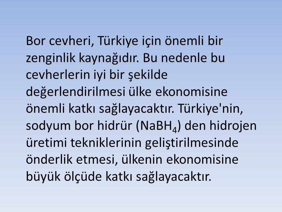 Bor cevheri, Türkiye için önemli bir zenginlik kaynağıdır