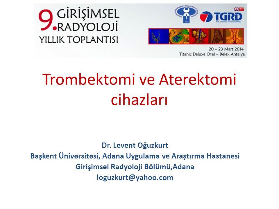 Trombektomi ve Aterektomi cihazları