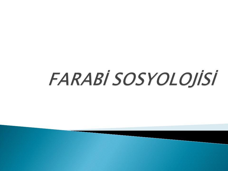 FARABİ SOSYOLOJİSİ