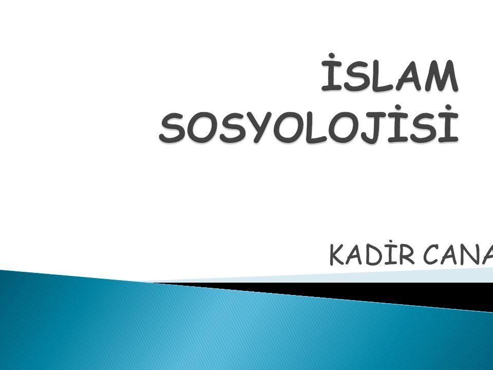 İSLAM SOSYOLOJİSİ KADİR CANATAN